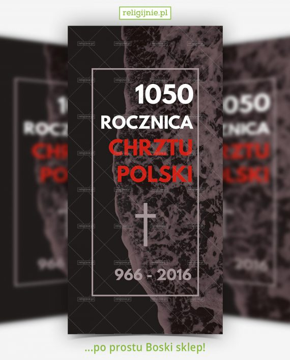 baner-1050-rocznica-chrztu-07